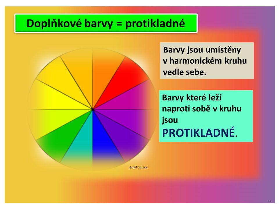 ©c.zuk Doplňkové barvy = protikladné Archiv autora Barvy jsou umístěny v harmonickém kruhu vedle sebe. Barvy které leží naproti sobě v kruhu jsou PROT