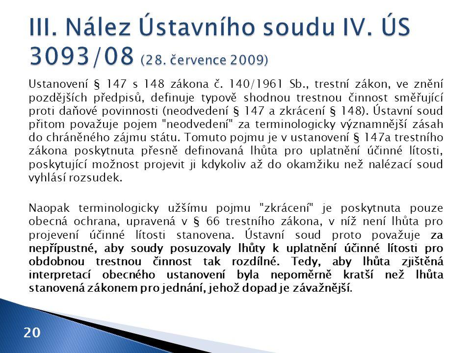 Ustanovení § 147 s 148 zákona č. 140/1961 Sb., trestní zákon, ve znění pozdějších předpisů, definuje typově shodnou trestnou činnost směřující proti d