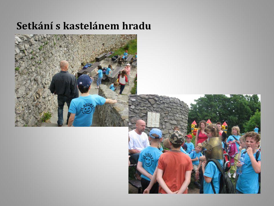Setkání s kastelánem hradu