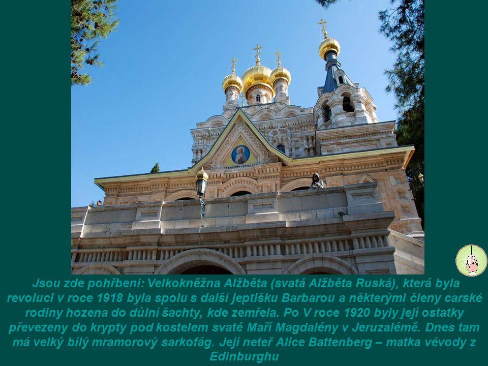 Ruský pravoslavný Kostel Marie Magdaleny má sedm zlatých kopulí ve tvaru cibule.
