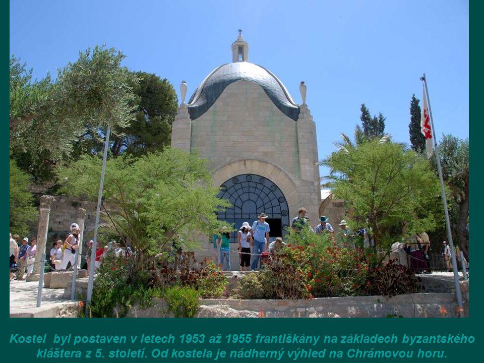 Kostel Dominus Flevit, má tvar slzy, vyjadřuje Ježíšův pláč nad Jeruzalémem, když předpovídá jeho zkázu. Nachází se v místě nejkrásnějšího pohledu na