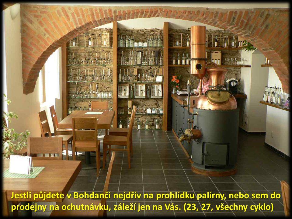 Jestli půjdete v Bohdanči nejdřív na prohlídku palírny, nebo sem do prodejny na ochutnávku, záleží jen na Vás. (23, 27, všechny cyklo)
