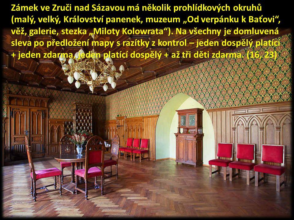 """Zámek ve Zruči nad Sázavou má několik prohlídkových okruhů (malý, velký, Království panenek, muzeum """"Od verpánku k Baťovi"""", věž, galerie, stezka """"Milo"""