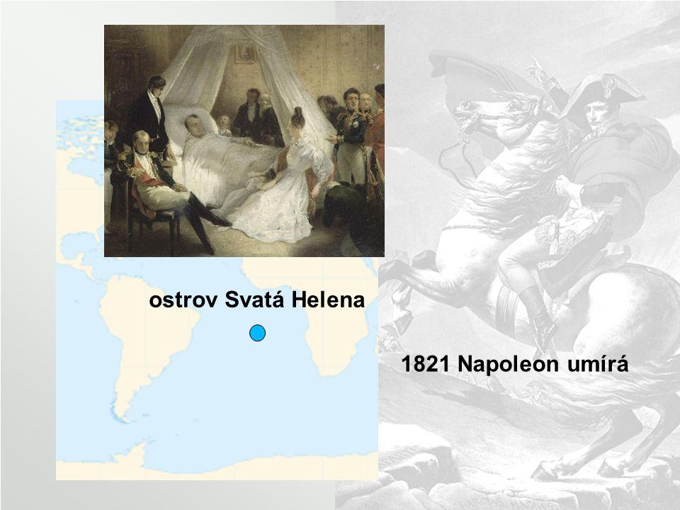 ostrov Svatá Helena 1821 Napoleon umírá