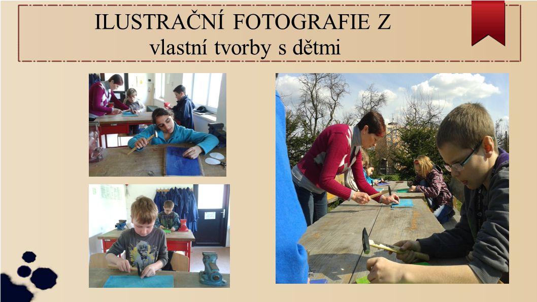 ILUSTRAČNÍ FOTOGRAFIE Z vlastní tvorby s dětmi