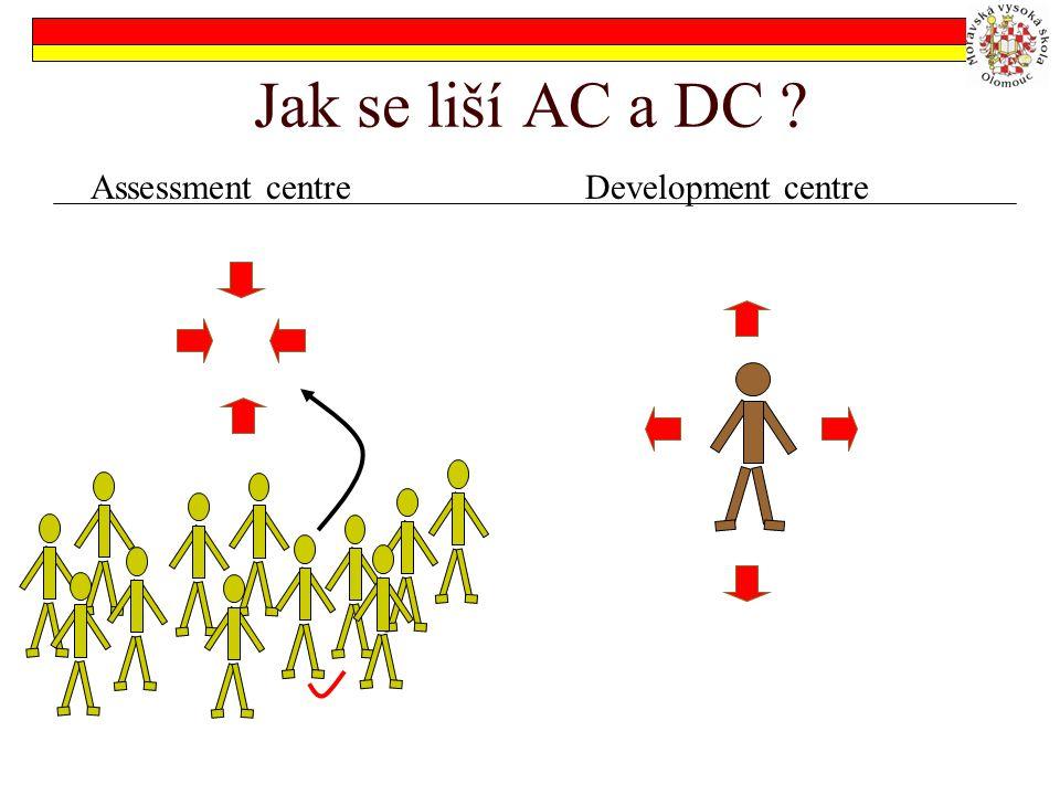 Jak se liší AC a DC ? Assessment centreDevelopment centre