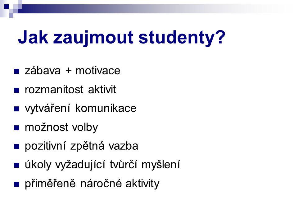 Jak zaujmout studenty.