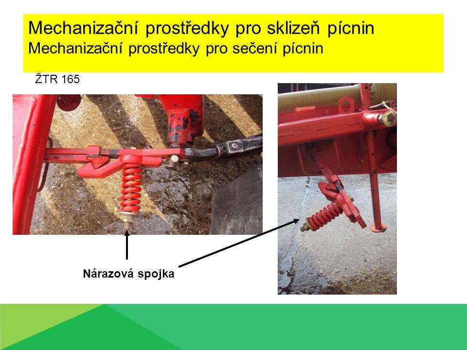 Mechanizační prostředky pro sklizeň pícnin Mechanizační prostředky pro sečení pícnin ŽTR 165 Nárazová spojka