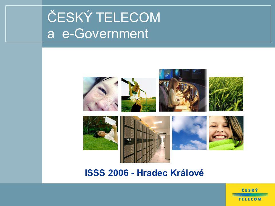 Agenda 1ČESKÝ TELECOM a TELEFÓNICA 2e-Government 3Nabídka pro SS a VS 4Vzorový projekt LVA 5Broadband – nový trend IE 6 Závěr