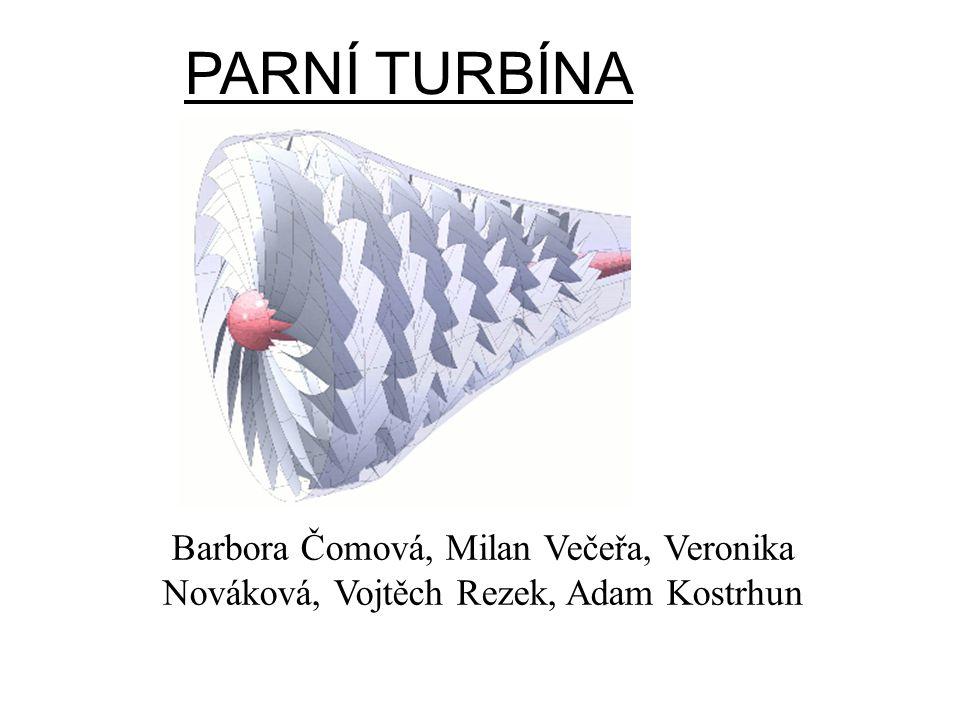 HISTORIE Parní turbínu vynalezl Sir Charles Parsons v roce 1884.