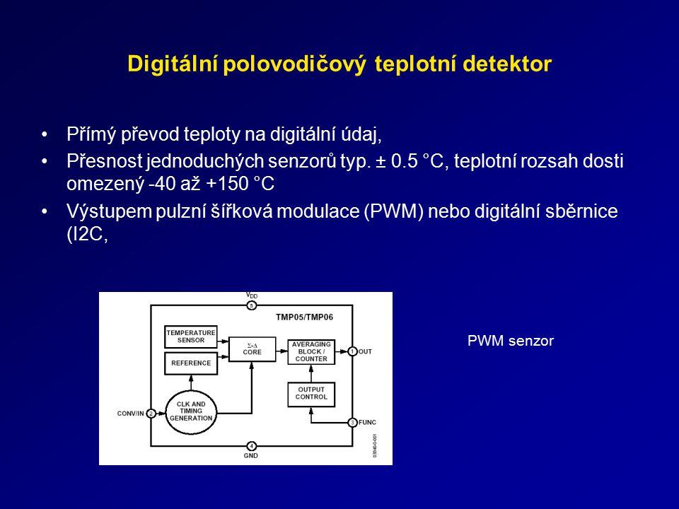 Digitální polovodičový teplotní detektor Přímý převod teploty na digitální údaj, Přesnost jednoduchých senzorů typ. ± 0.5 °C, teplotní rozsah dosti om