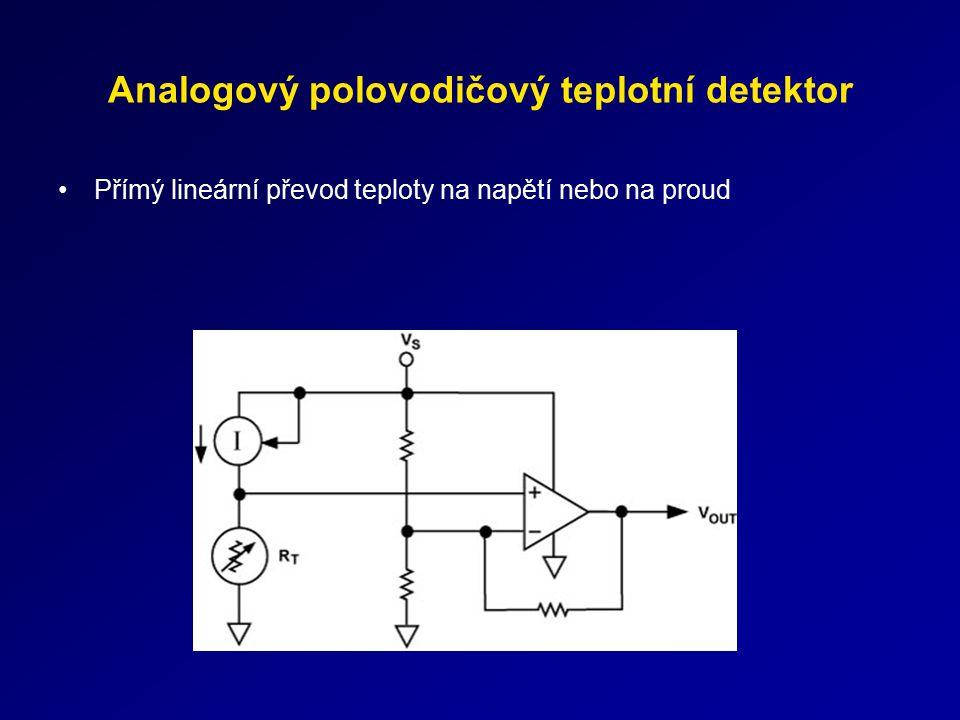 Analogový polovodičový teplotní detektor Přímý lineární převod teploty na napětí nebo na proud