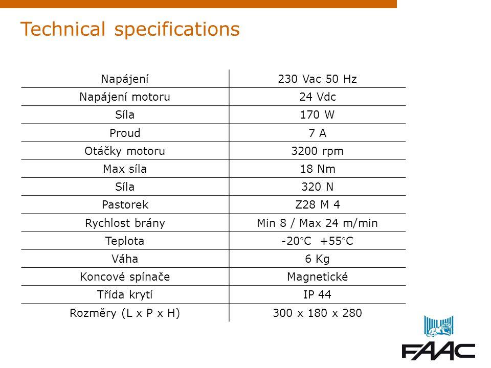 Technical specifications Napájení230 Vac 50 Hz Napájení motoru24 Vdc Síla170 W Proud7 A Otáčky motoru3200 rpm Max síla18 Nm Síla320 N PastorekZ28 M 4