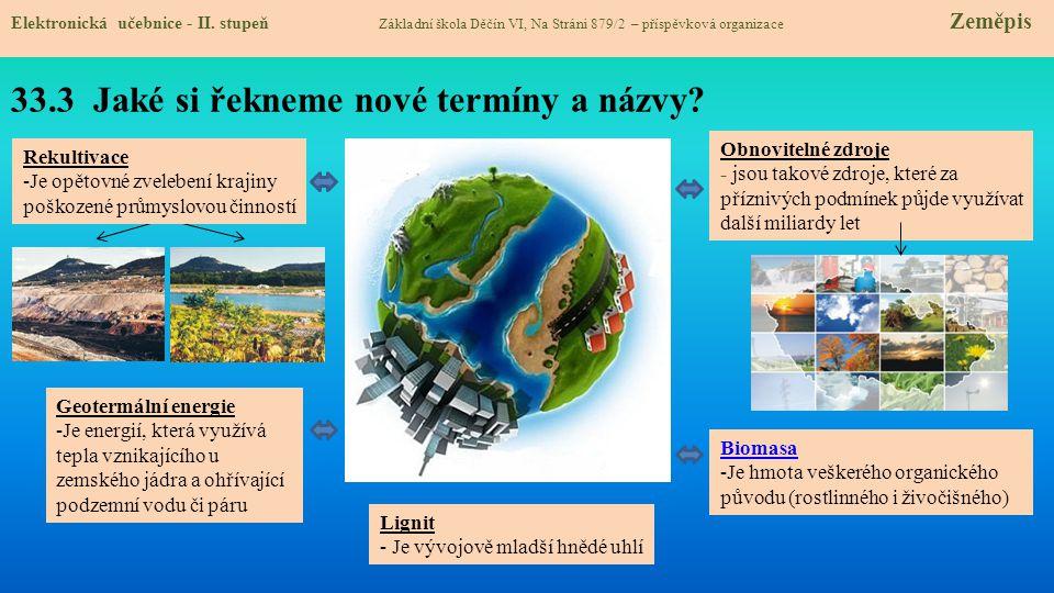 Lignit, ropa a zemní plyn se v menším množství těží v oblasti JV Moravy.