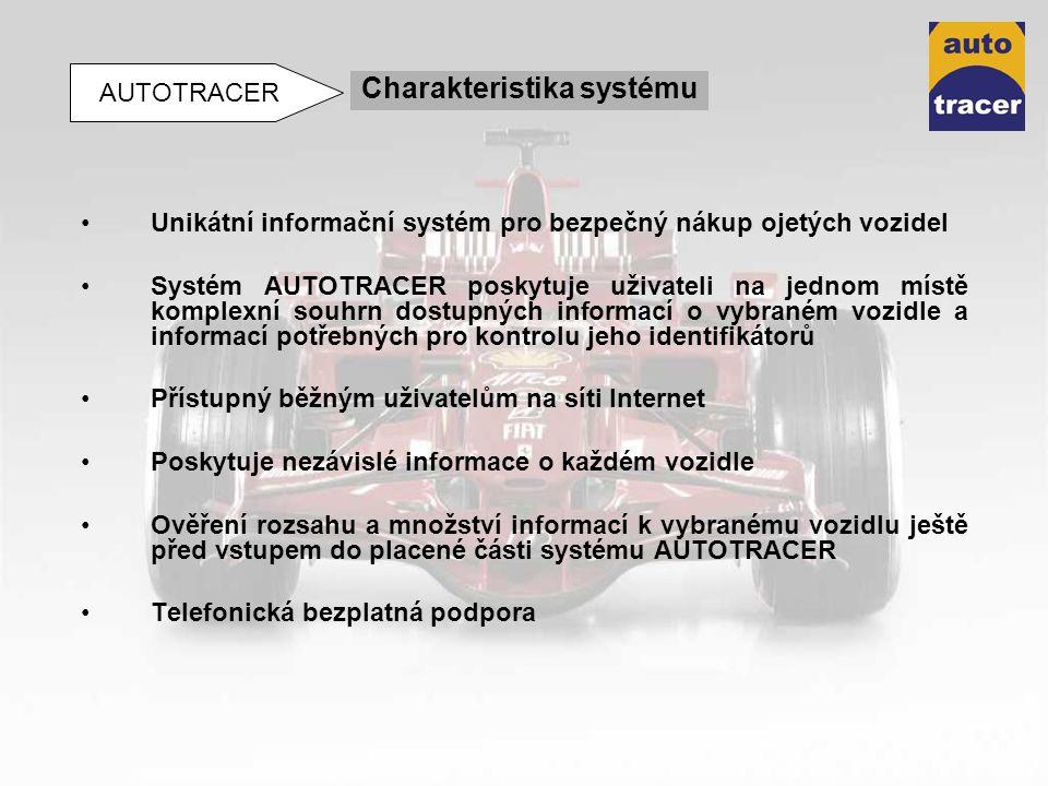Unikátní informační systém pro bezpečný nákup ojetých vozidel Systém AUTOTRACER poskytuje uživateli na jednom místě komplexní souhrn dostupných inform