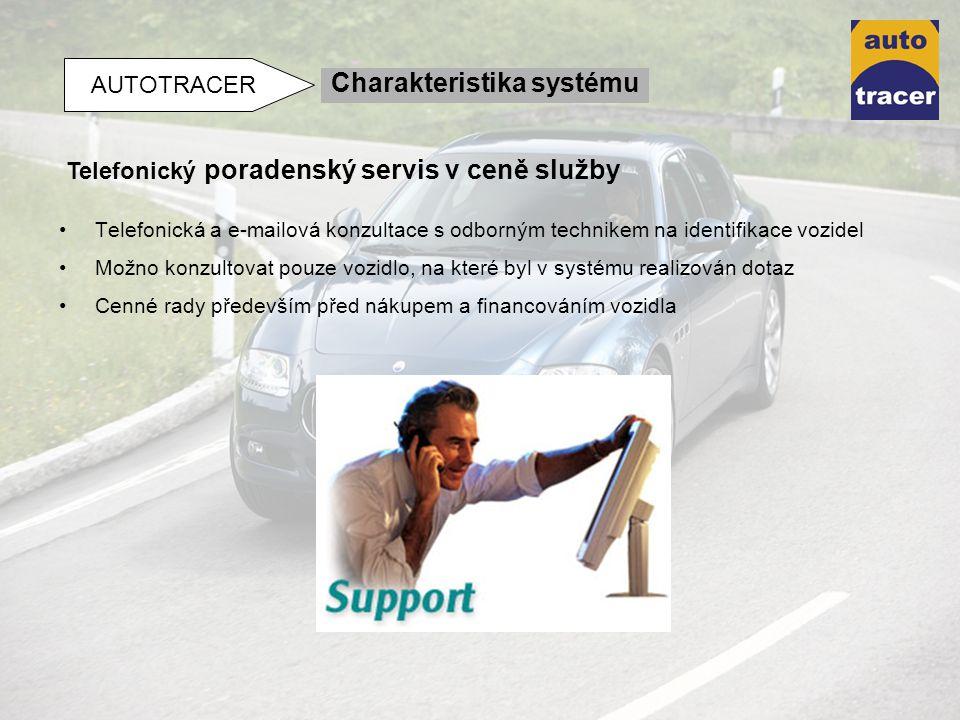 Telefonická a e-mailová konzultace s odborným technikem na identifikace vozidel Možno konzultovat pouze vozidlo, na které byl v systému realizován dot