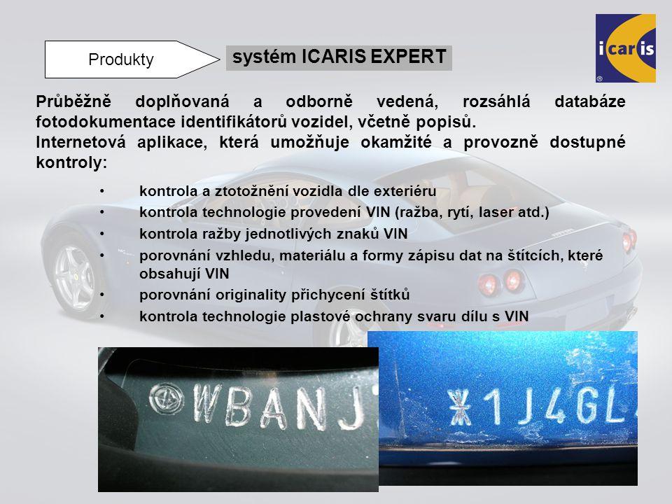 kontrola a ztotožnění vozidla dle exteriéru kontrola technologie provedení VIN (ražba, rytí, laser atd.) kontrola ražby jednotlivých znaků VIN porovná