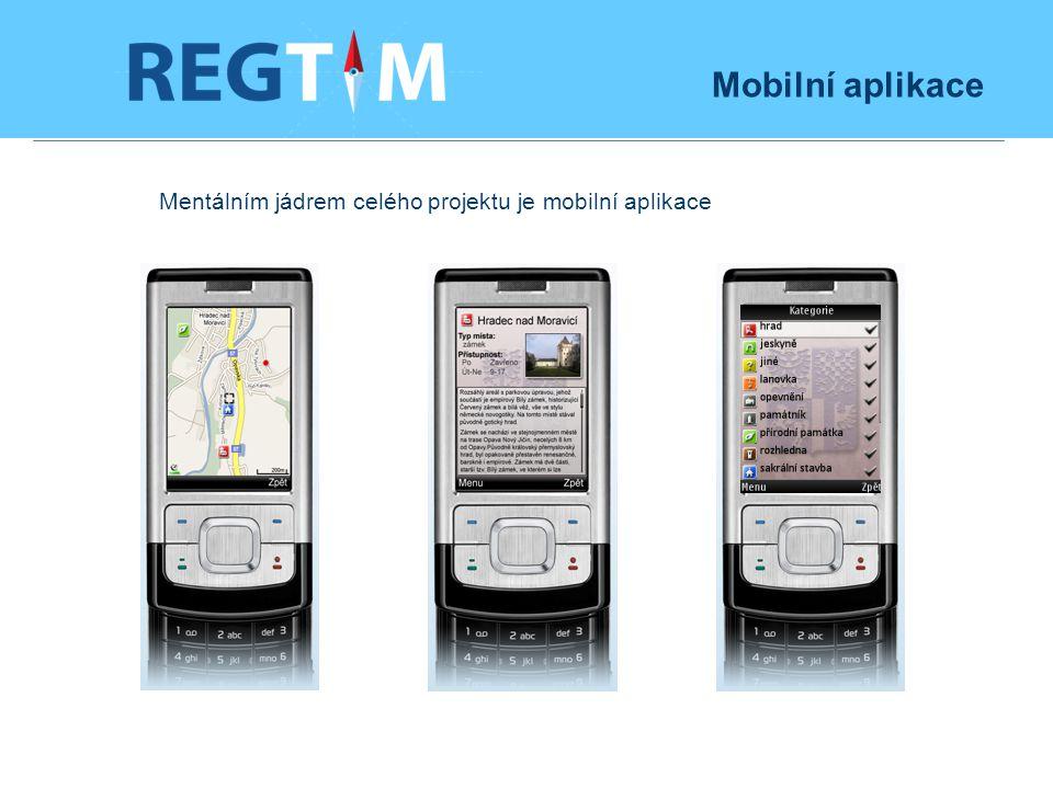 Mobilní aplikace Mentálním jádrem celého projektu je mobilní aplikace