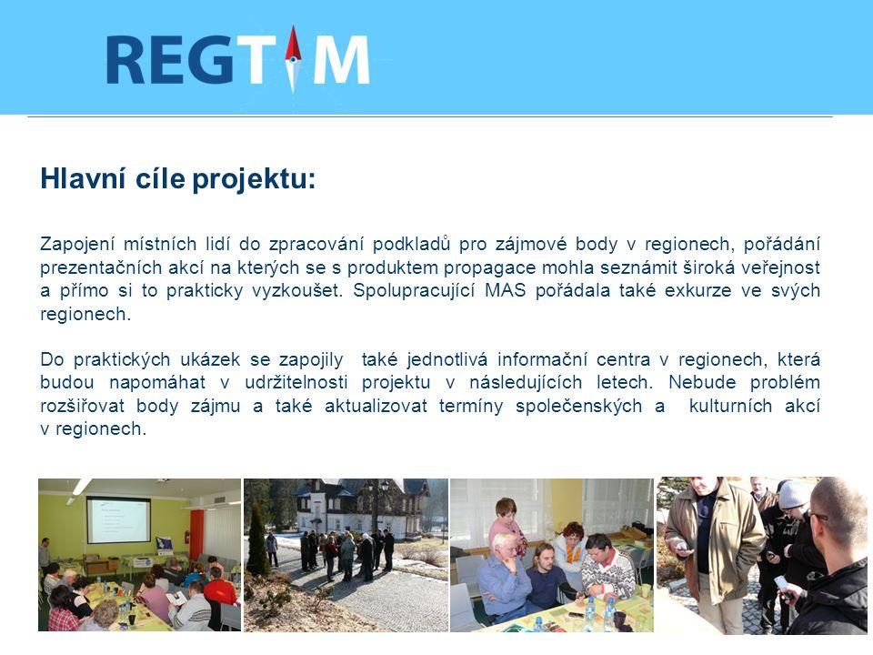 Hlavní cíle projektu: Zapojení místních lidí do zpracování podkladů pro zájmové body v regionech, pořádání prezentačních akcí na kterých se s produktem propagace mohla seznámit široká veřejnost a přímo si to prakticky vyzkoušet.