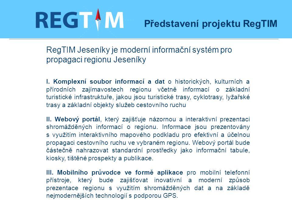 RegTIM Jeseníky je moderní informační systém pro propagaci regionu Jeseníky I.