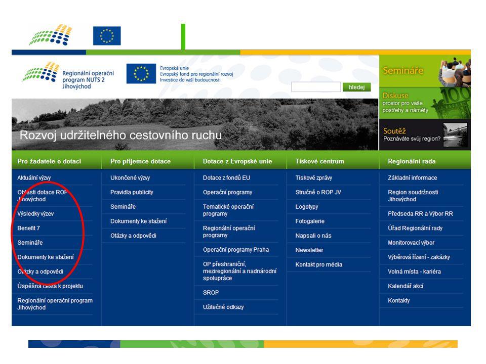 Regionální operační program NUTS 2 Jihovýchod 2007–2013 Žádost a povinné přílohy Květen 2008Evropská unie Evropský fond pro regionální rozvoj Investice do vaší budoucnosti