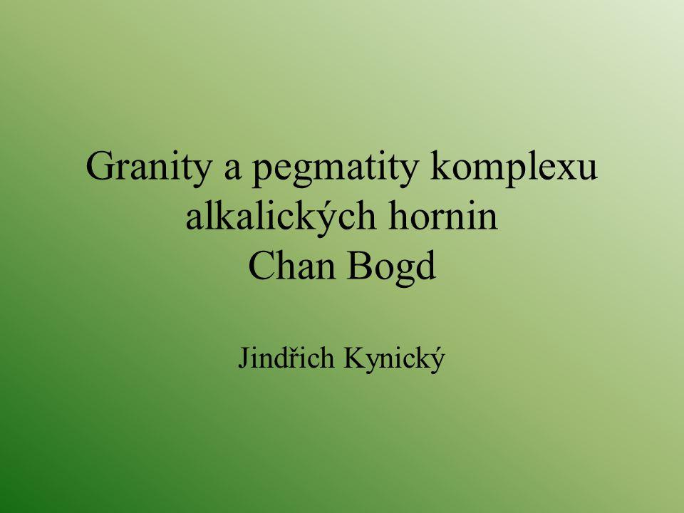 Osnova 1.Cíle studia pegmatitů masivu Chan Bogd 2.