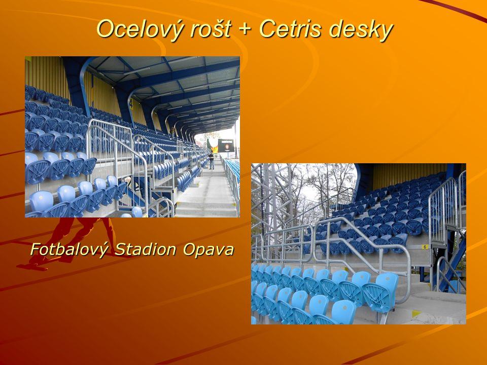 Ocelový rošt + Cetris desky Fotbalový Stadion Opava