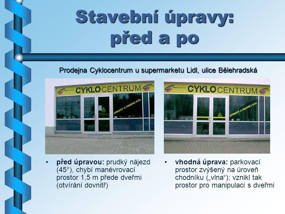 Stavební úpravy: před a po před úpravou: prudký nájezd (45°), chybí manévrovací prostor 1,5 m přede dveřmi (otvírání dovnitř) vhodná úprava: parkovací