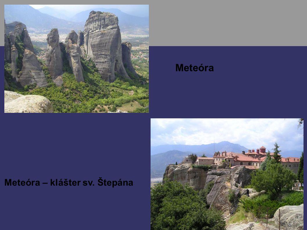 Meteóra Meteóra – klášter sv. Štepána