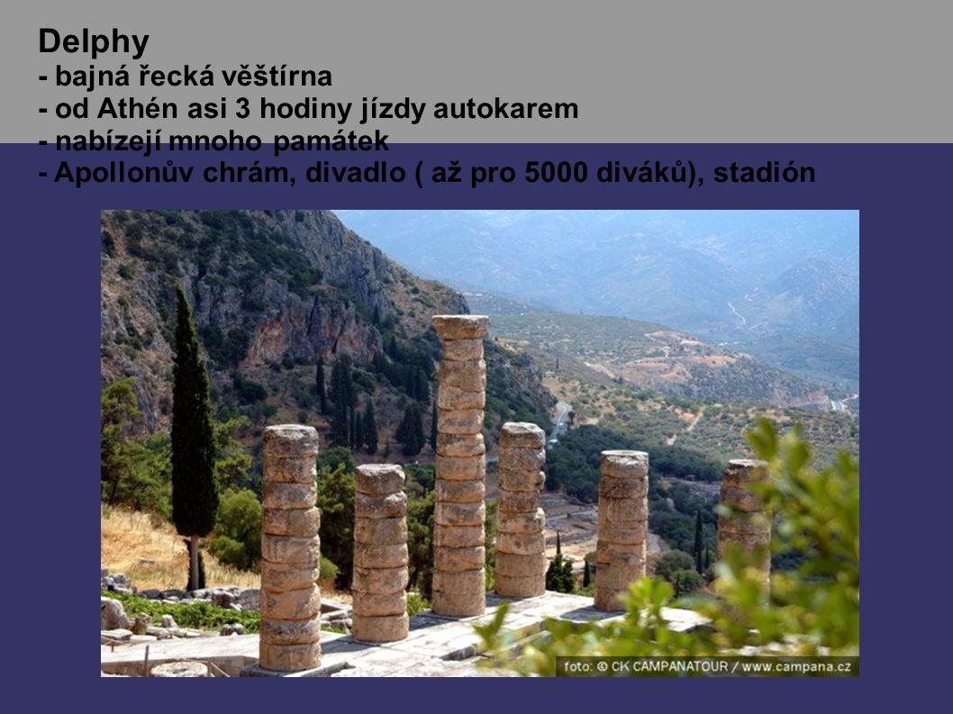 Delphy - bajná řecká věštírna - od Athén asi 3 hodiny jízdy autokarem - nabízejí mnoho památek - Apollonův chrám, divadlo ( až pro 5000 diváků), stadión