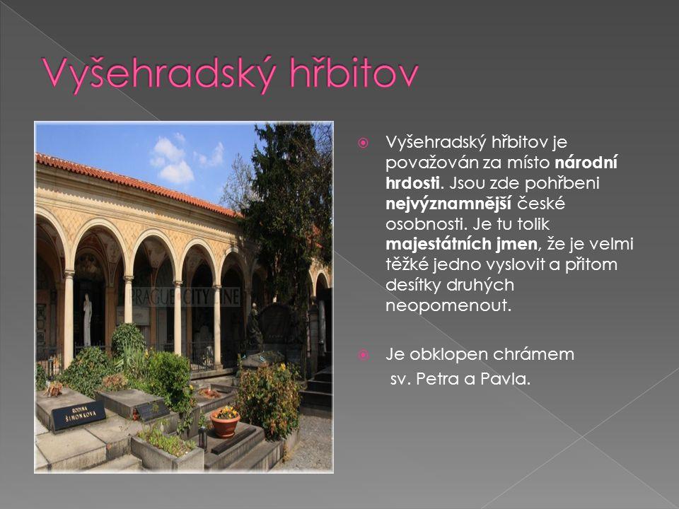 Mnozí se chybně domnívají, že Slavín je v podstatě Vyšehradský hřbitov.