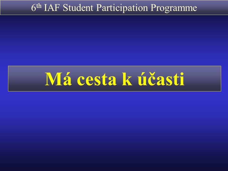 6 th IAF Student Participation Programme http://www.esa.int/esaED/highereducation.html - IAF Student Participation Programme (kongresový účastnický program) -SSETI (studentská iniciativa pro výzkum vesmíru a vesmírné technologie) - Student Parabolic Flight Campaign (studentská kampaň pro parabolické lety) - YES2 Space Mail