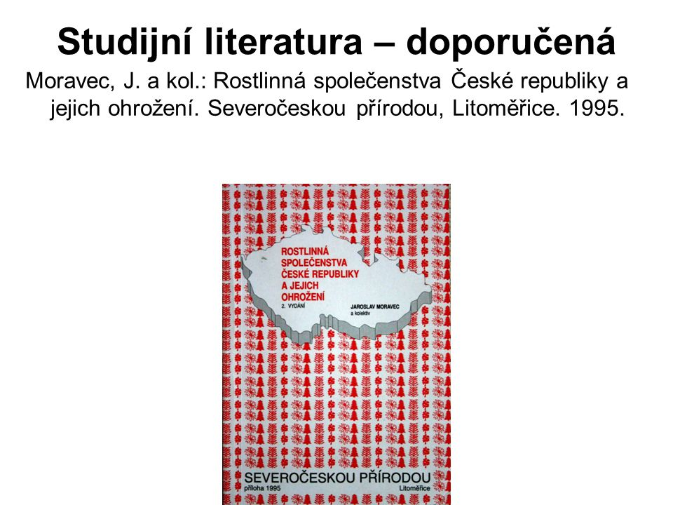 Studijní literatura – doporučená Moravec, J.