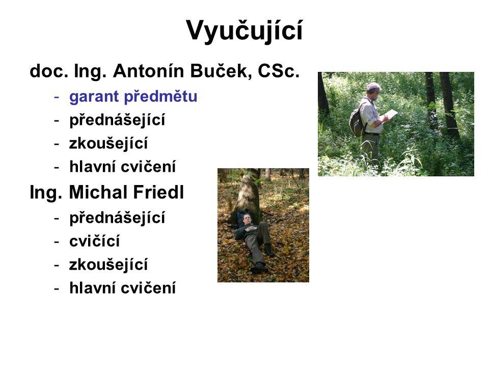 Vyučující doc.Ing. Antonín Buček, CSc.