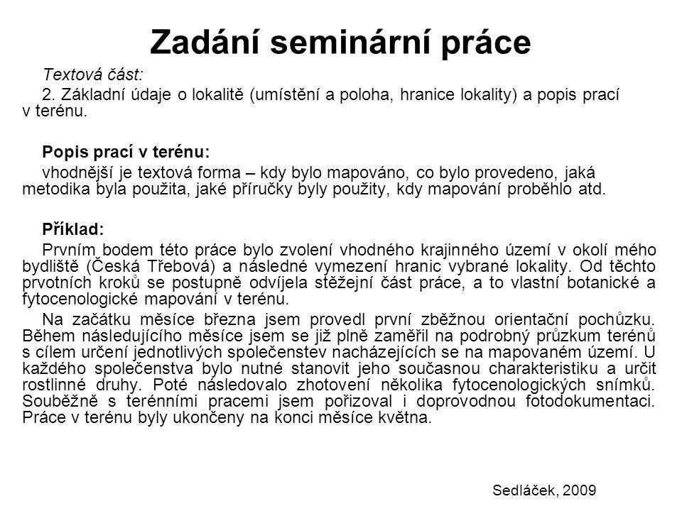Zadání seminární práce Textová část: 2.