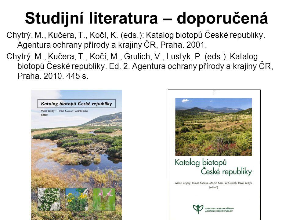 Studijní literatura – doporučená Chytrý, M., Kučera, T., Kočí, K.