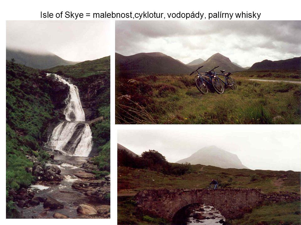 Isle of Skye = malebnost,cyklotur, vodopády, palírny whisky