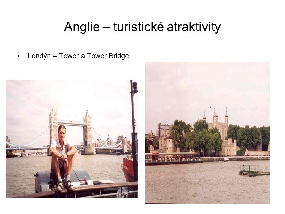 Anglie – turistické atraktivity Londýn – Tower a Tower Bridge