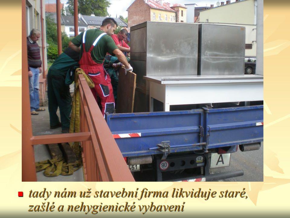 tady nám už stavební firma likviduje staré, zašlé a nehygienické vybavení tady nám už stavební firma likviduje staré, zašlé a nehygienické vybavení