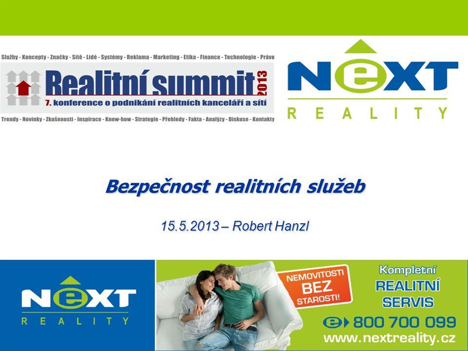 Bezpečnost realitních služeb 15.5.2013 – Robert Hanzl