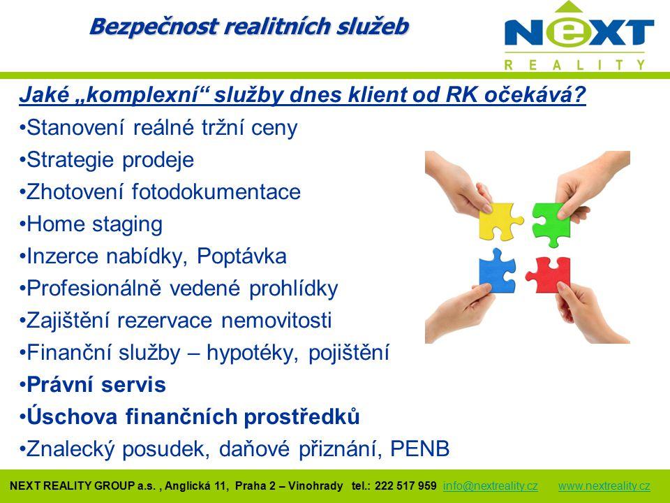 """Jaké """"komplexní"""" služby dnes klient od RK očekává? Stanovení reálné tržní ceny Strategie prodeje Zhotovení fotodokumentace Home staging Inzerce nabídk"""