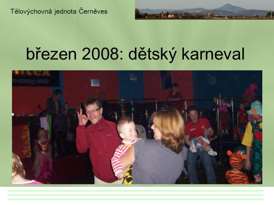březen 2008: dětský karneval