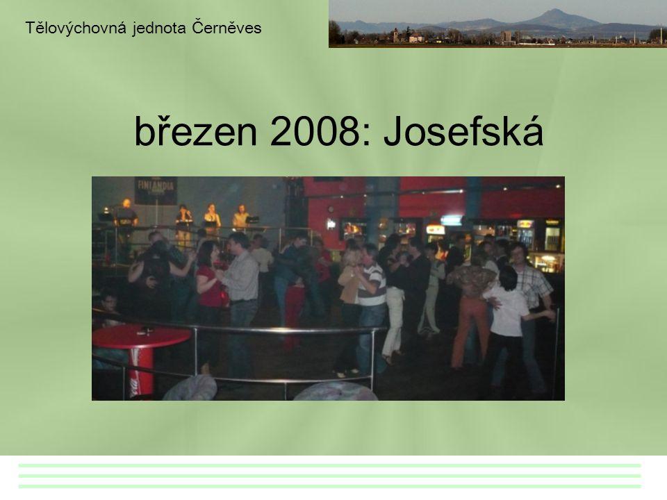 březen 2008: Josefská