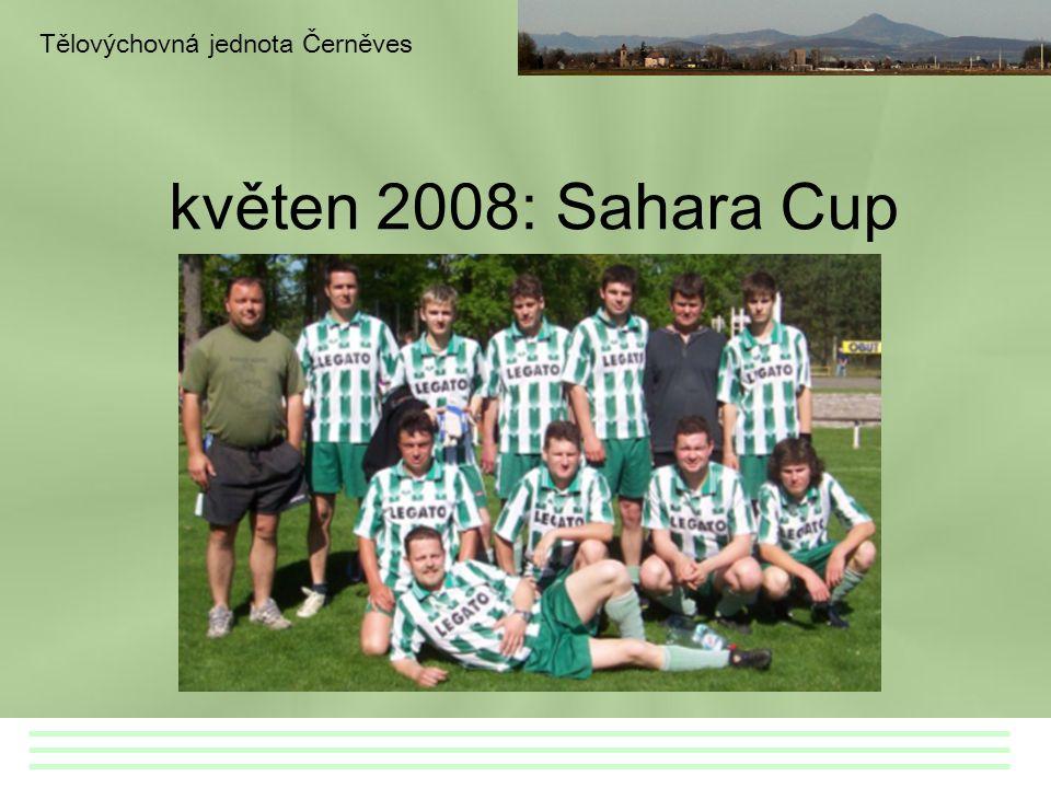 květen 2008: Sahara Cup