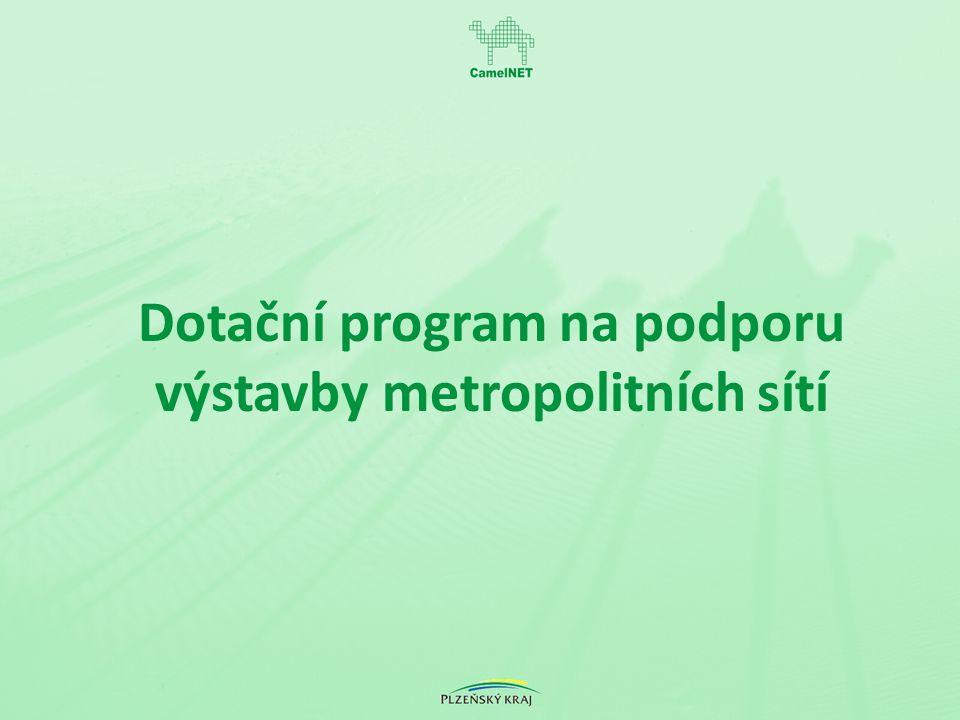 Dotační program na podporu výstavby metropolitních sítí