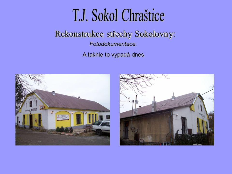 Fotodokumentace: A takhle to vypadá dnes Fotodokumentace: A takhle to vypadá dnes Rekonstrukce střechySokolovny Rekonstrukce střechy Sokolovny: