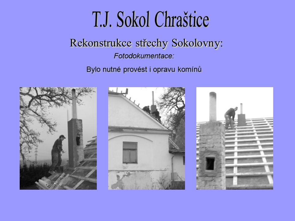 Fotodokumentace: Bylo nutné provést i opravu komínů Fotodokumentace: Bylo nutné provést i opravu komínů Rekonstrukce střechySokolovny Rekonstrukce střechy Sokolovny: