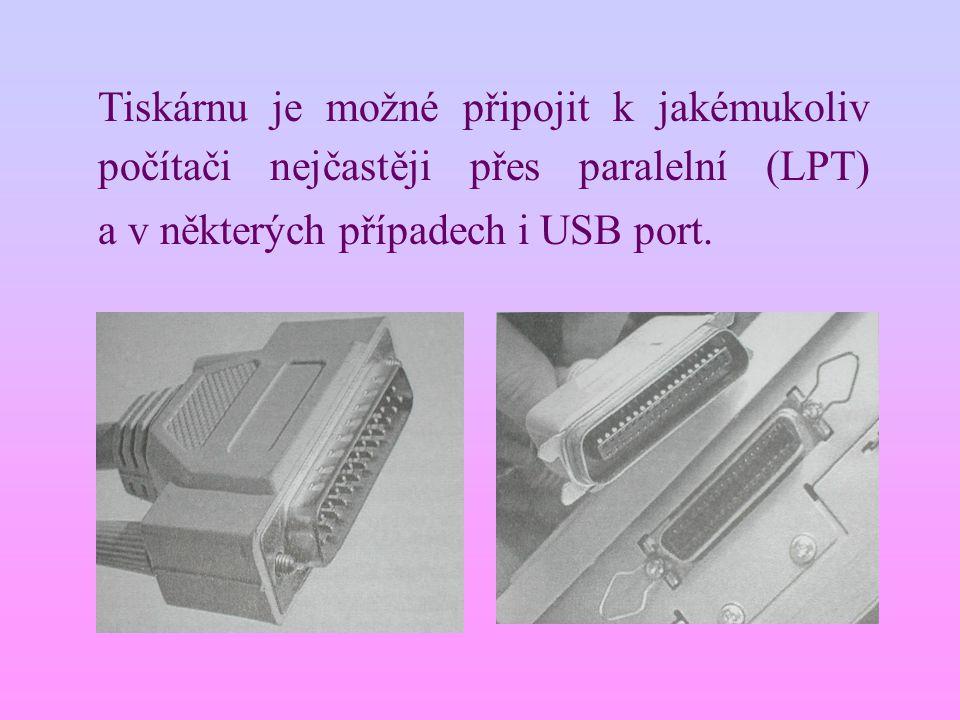 Tiskárnu je možné připojit k jakémukoliv počítači nejčastěji přes paralelní (LPT) a v některých případech i USB port.