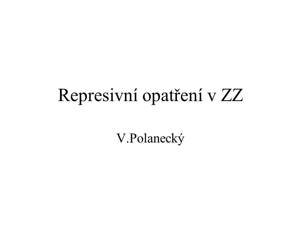 Represivní opatření v ZZ V.Polanecký