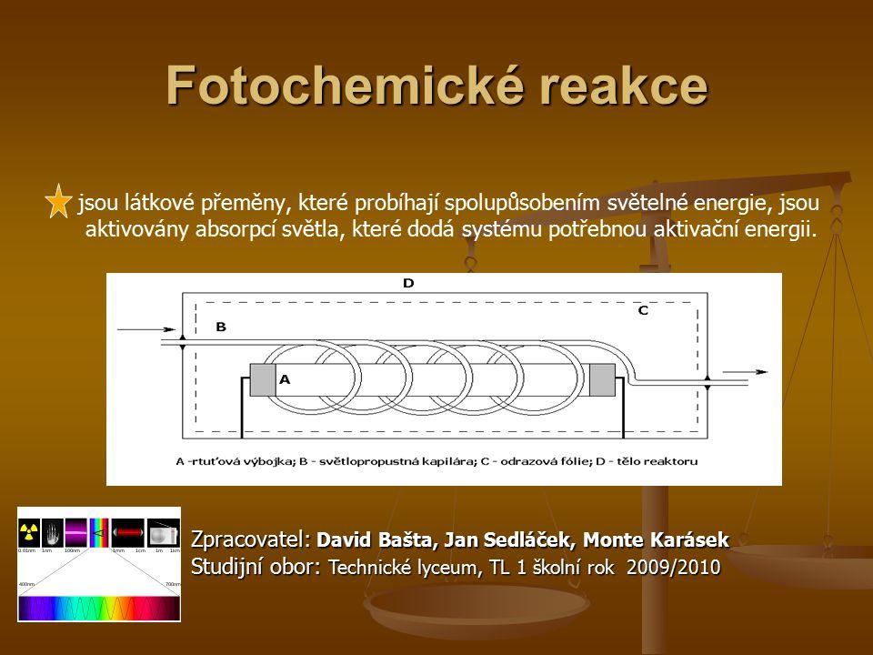 Fotochemické reakce jsou látkové přeměny, které probíhají spolupůsobením světelné energie, jsou aktivovány absorpcí světla, které dodá systému potřebn